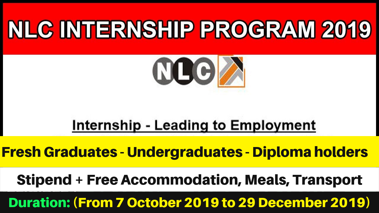 NLC Internships 2019 Leading to Employment - Monthly Stipend