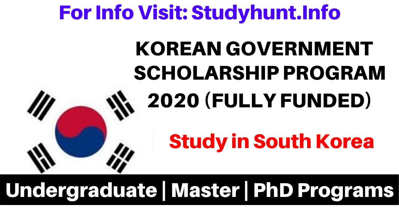 South Korea Government Scholarships 2020 Fully Funded
