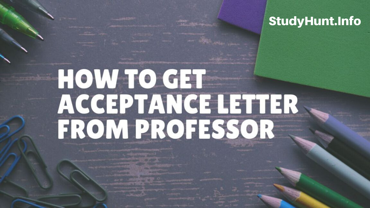 How to get an Acceptance Letter from a Professor Study Abroad