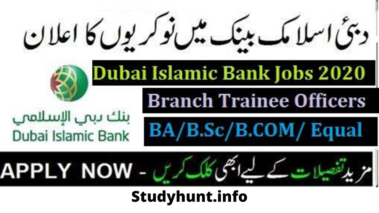 Dubai Islamic Bank Jobs 2020 – Branch Trainee Officers