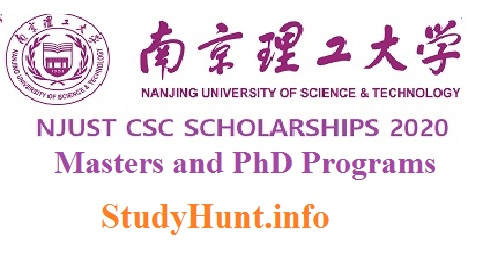 Fully Funded Nanjing University of Science & Technology Postgraduate CSC Scholarship 2020-2021