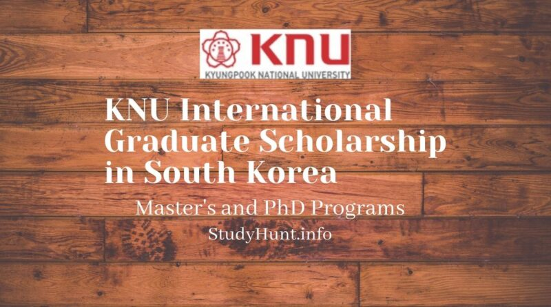 KNU International Graduate Scholarship in South Korea