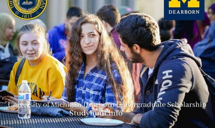 university of michigan-dearborn undergraduate scholarship
