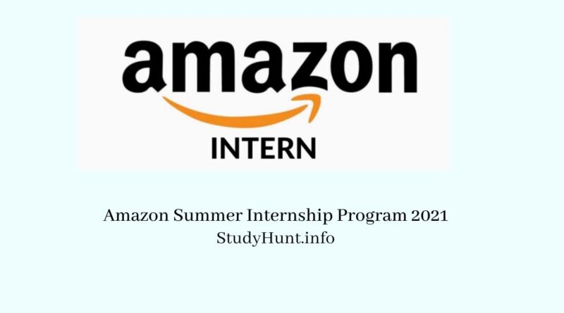 Amazon Summer Internship Program 2021