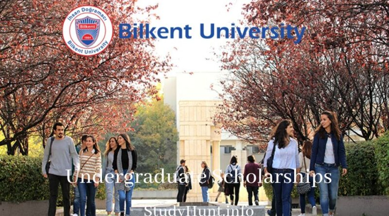 Bilkent University Undergraduate Scholarships 2021