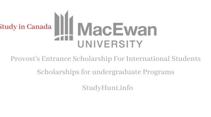 Undergraduate Scholarships at MacEwan University For International Students