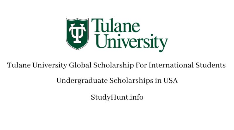 Tulane University Global Scholarships 2020
