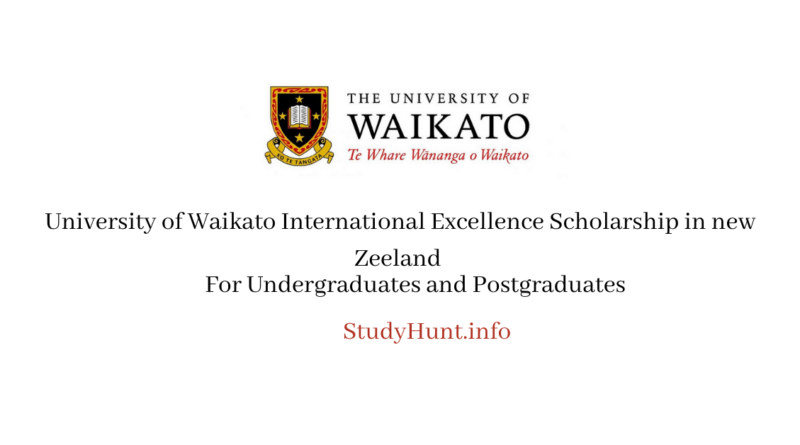 University of Waikato International Excellence Scholarship in new Zeeland
