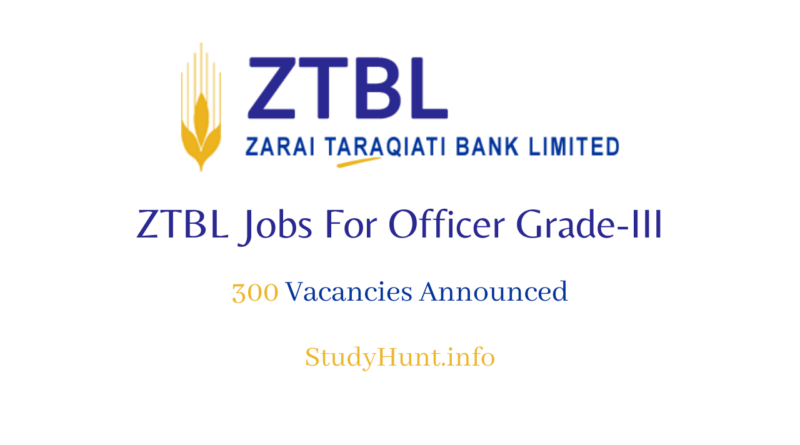 ZTBL Jobs For Officer Grade-3 2020