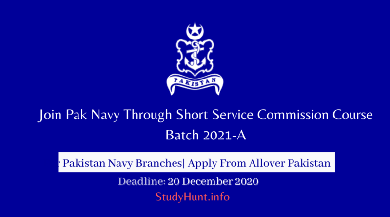 Join Pak Navy Through Short Service Commission Course Batch 2021-A