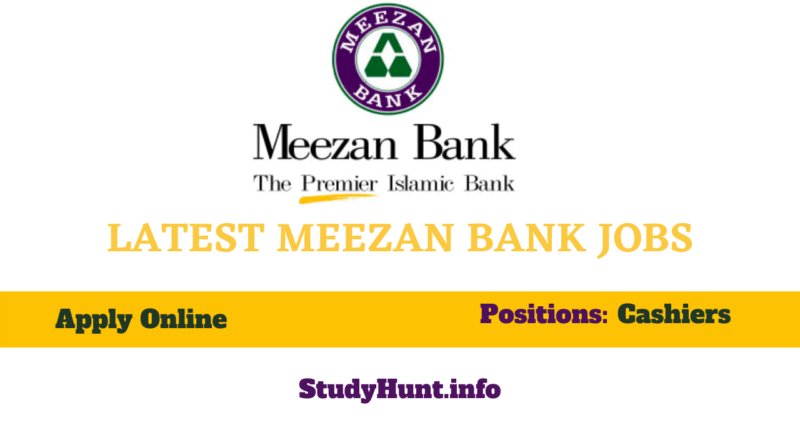 Meezan Bank Jobs for cashiers 2021