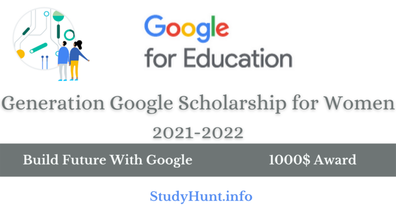 Build Future With Google Generation Scholrship for girls 2021