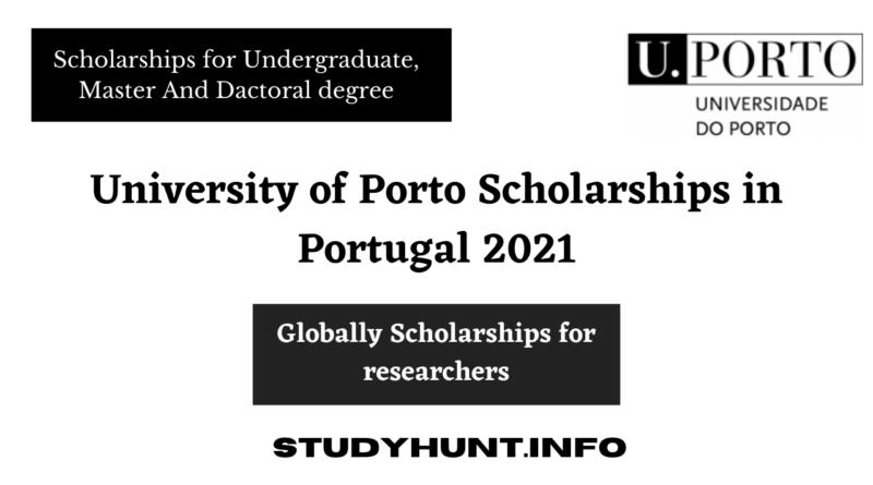 University of Porto Scholarships in Portugal 2021