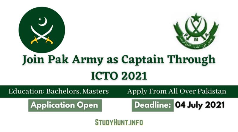 Join Pak Army as Captain Through ICTO 2021