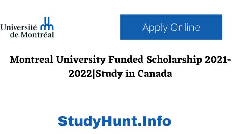 Montreal University Funded Scholarship 2021-2022Study in Canada