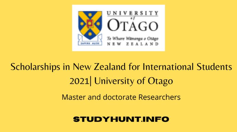 Scholarships in New Zealand for International Students 2021| University of Otago