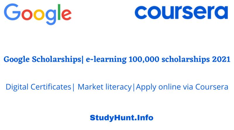 Google Scholarships e-learning 100,000 scholarships 2021