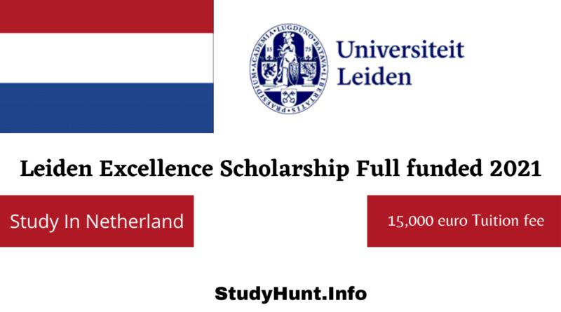 Leiden Excellence Scholarship Full funded 2021