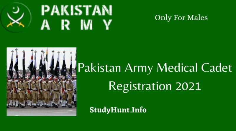 Pakistan Army Medical Cadet Registration 2021