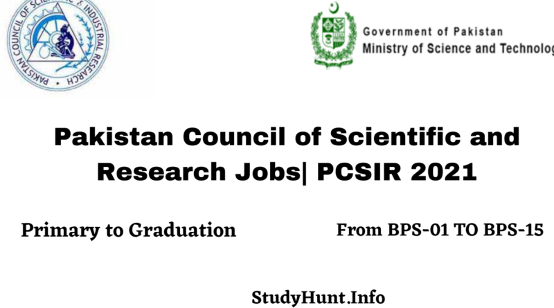Pakistan Council of Scientific and Research Jobs| PCSIR 2021