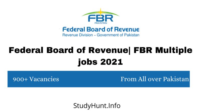 Federal Board of Revenue FBR Multiple jobs 2021