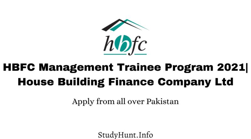 HBFC Management Trainee Program 2021 House Building Finance Company Ltd