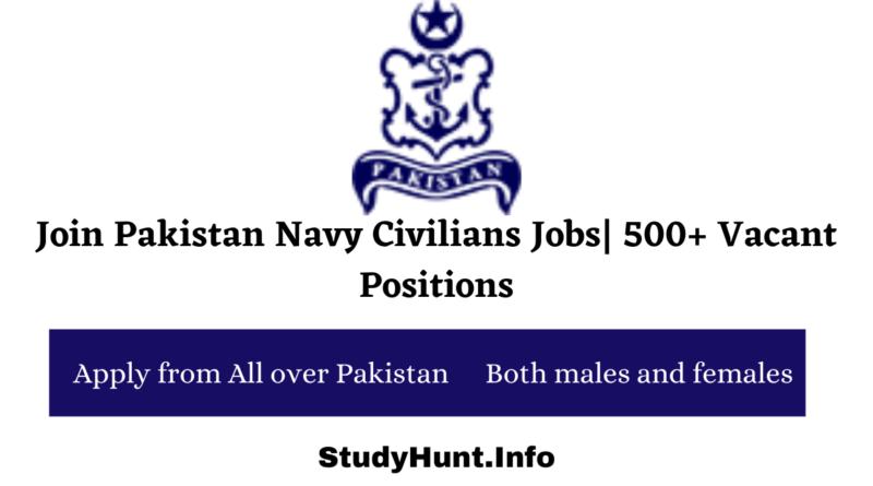Join Pakistan Navy Civilians Jobs 500+ Vacant Positions