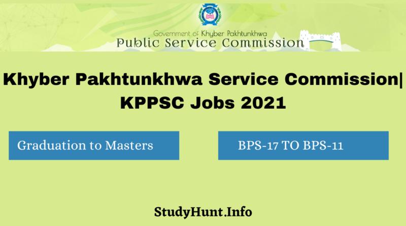 Khyber Pakhtunkhwa Service Commission KPPSC Jobs 2021