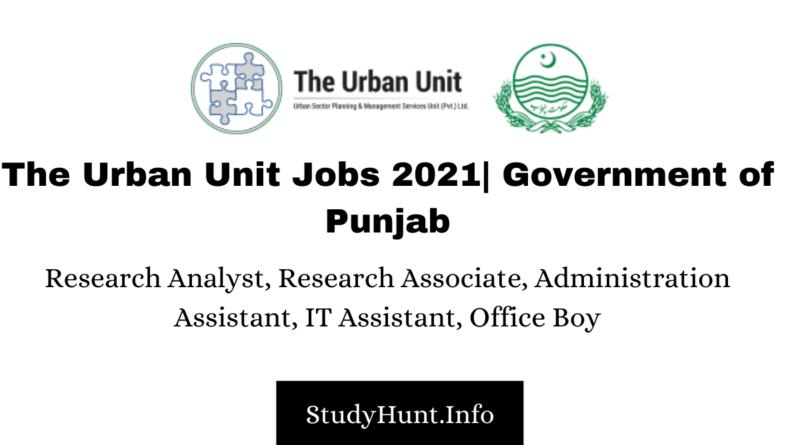 The Urban Unit Jobs 2021 Government of Punjab