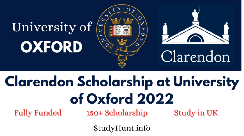 Clarendon Scholarship for International Students at University of Oxford 2022