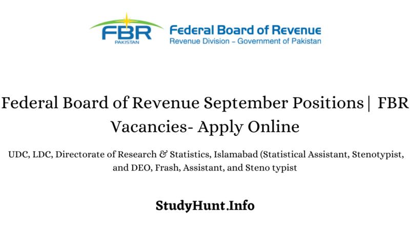 Federal Board of Revenue September Positions FBR Vacancies- Apply Online