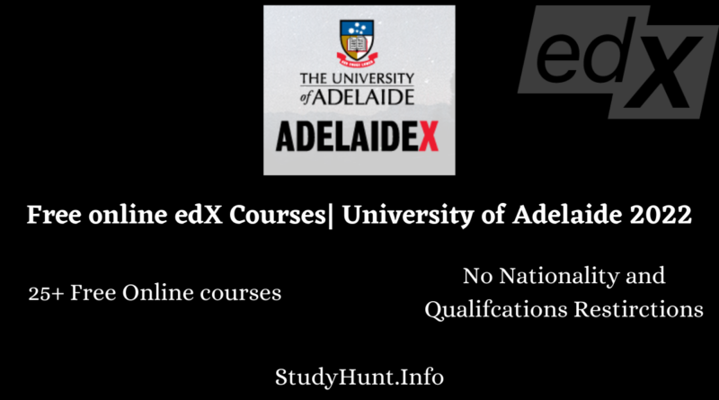 Free online edX Courses University of Adelaide 2022