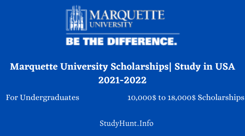 Marquette University Scholarships Study in USA 2021-2022
