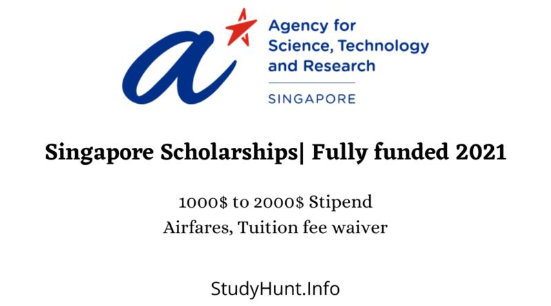 Singapore Scholarships Fully funded 2021