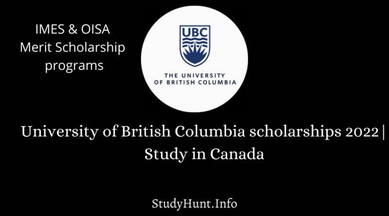 University of British Columbia scholarships 2022 Study in Canada