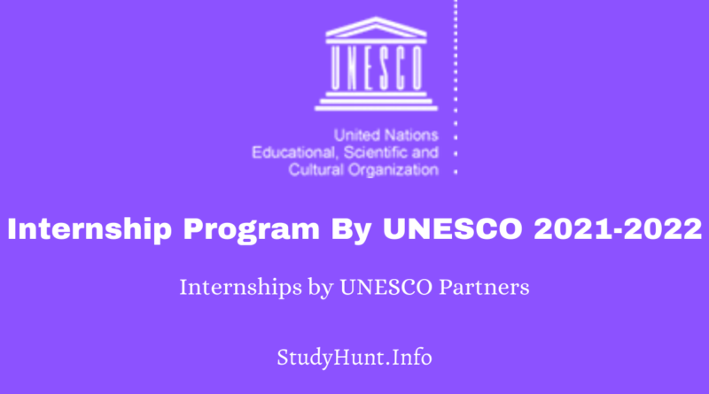 Internship Program By UNESCO 2021-2022