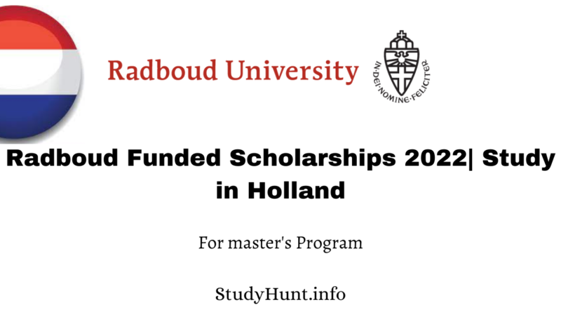 Radboud Funded Scholarships 2022 Study in Holland